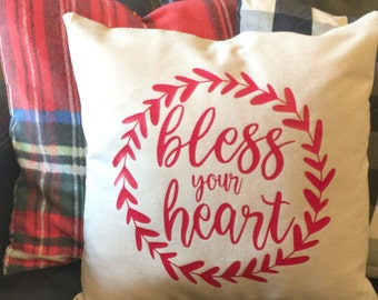 Bless Your Heart Pillow Cover - Graphic Pillow Sham - Custom made Linen Pillow Cover - Quote Pillow Cover - Southern Girls Collection Design