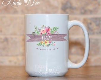 Mom Coffee Mug, Personalized Mom Mug, Mom Established Flower Mug, Mother's Day Gift, Birthday Gift Mom, Baby Shower Gift, Mother Mug MPH269