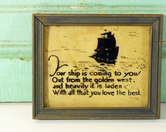 Vintage Framed Motto, Reverse Painting on Glass, Sailing Ship Motto on Glass, Silk Screen Process