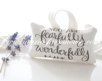You Are Fearfully & Wonderfully Made Scripture, Small Dried Lavender Sachet with Modern Calligraphy, Gifts for Her