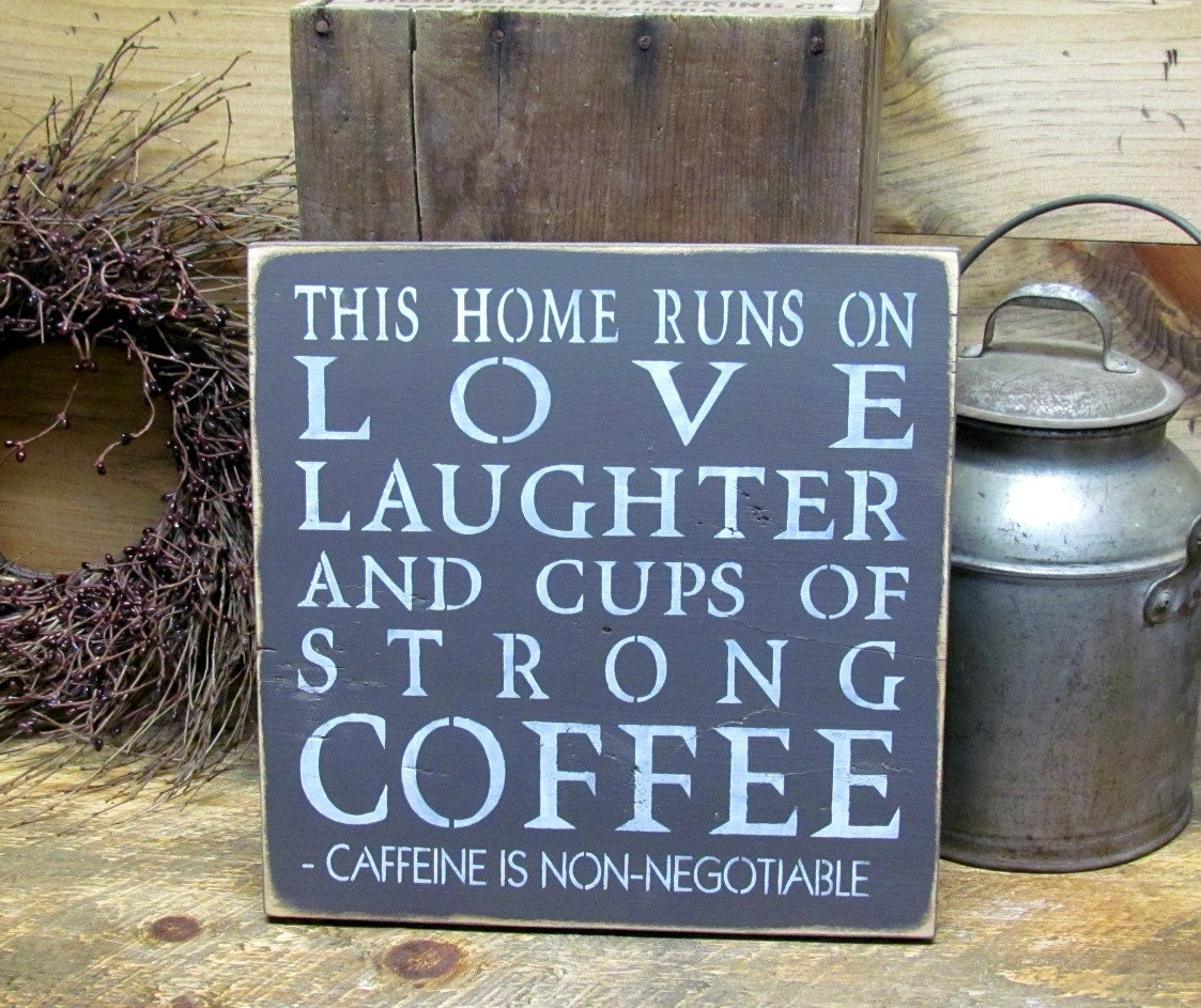 Funny Coffee Sign Wooden Sign Coffee Home Sign Housewarming