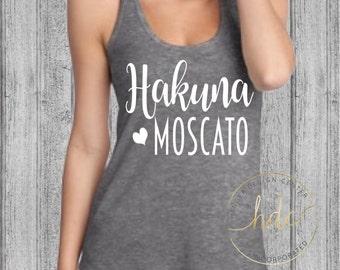 Womens Wine Shirt/Champagne/Hakuna Moscato Shirt/Womens Funny Saying Shirt/Funny Wine Shirt/ T~Back Racer Tank Top