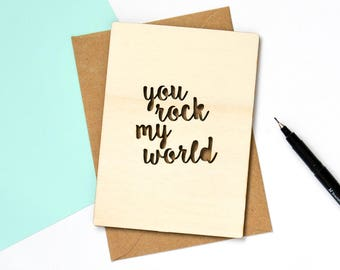 You Rock My World Wooden Greetings Card