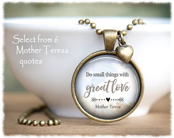 Mother Teresa Necklace • Inspirational Jewelry • Do Small Things • Motivational Jewelry • Inspiration Quote Pendant