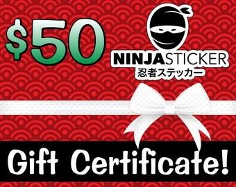 Fifty Dollar Ninjasticker Gift Certificate