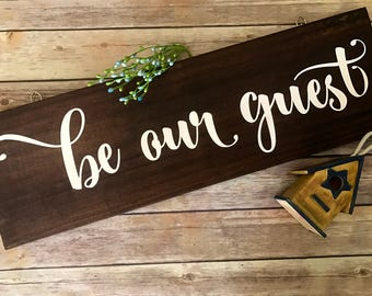 """Be our guest, rustic wood sign, guest room sign, rustic wall decor, 24"""" x 8"""""""