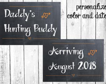 Pregnancy Announcement Photo Prop or Shower Decoration.  Daddy's Hunting Buddy.  Print with Chalkboard Background.  Due Date Included.