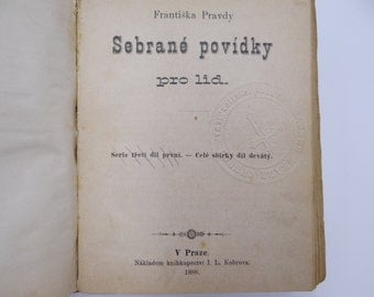 1888 First Edition Czech Hardcover Book - Sebrane povidky pro lid by Frantiska Pravdy