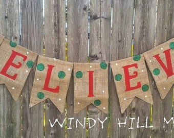 BELIEVE Burlap Banner Christmas Holiday Decoration