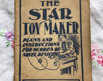 Vintage The Star Toy Maker - Plans and Instructions for Making Devices