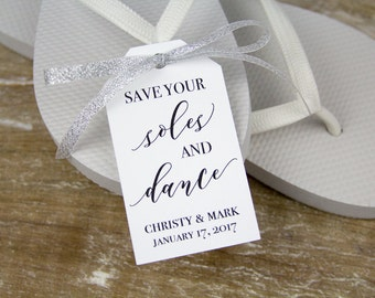 Save your soles and dance - Flip Flop Tags - Slipper tags - Wedding Tags - Wedding Favor Tags - Custom Tags - LARGE