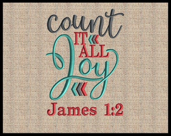 Count it All Joy Embroidery Design  Machine Embroidery Design James 1:2 Embroidery Design Bible Scripture Verse Embroidery Design