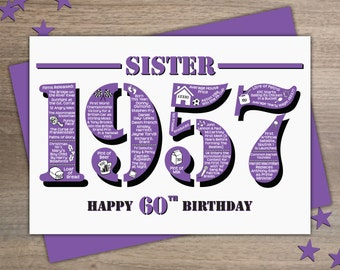 Happy 60th Birthday Sister Greetings Card - Born In 1957 British Facts Year of Birth - A5 Purple
