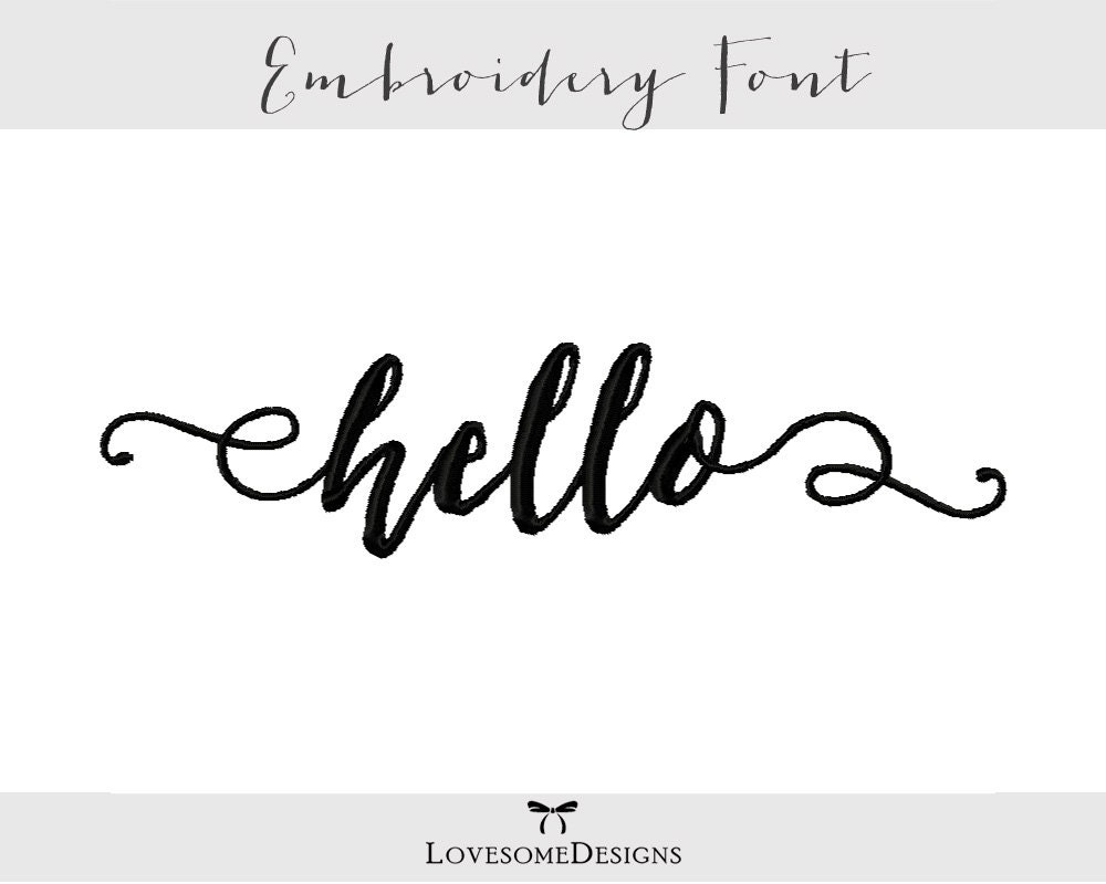 Hello Font Three Sizes 1inch 2inch 3inch Embroidery Font