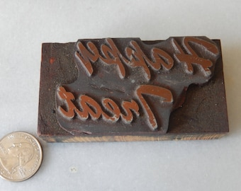 Vintage Letterpress Printing Block Happy Treat
