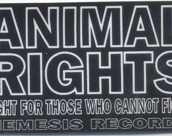 Animal Rights: Fight For Those Who Cannot Fight Sticker