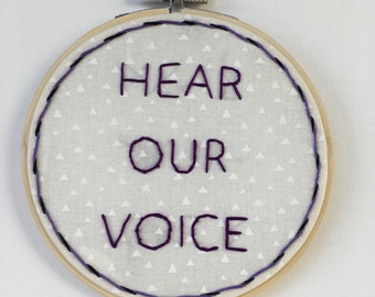 Hear Our Voice // hoop art // home decor // wall decor // rental decor // hand embroidery // donation