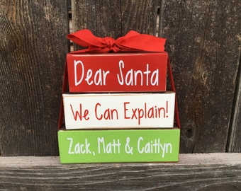 Dear Santa, We can Explain!-Christmas personalized wood stacker