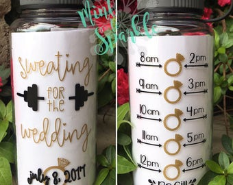 Sweating for the wedding motivational water bottle with hourly tracker