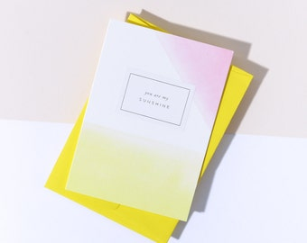 You Are My Sunshine - Card
