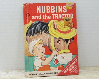 Nubbins and The Tractor, 1951, Rand McNally, Right Start Elf Book, vintage kids book
