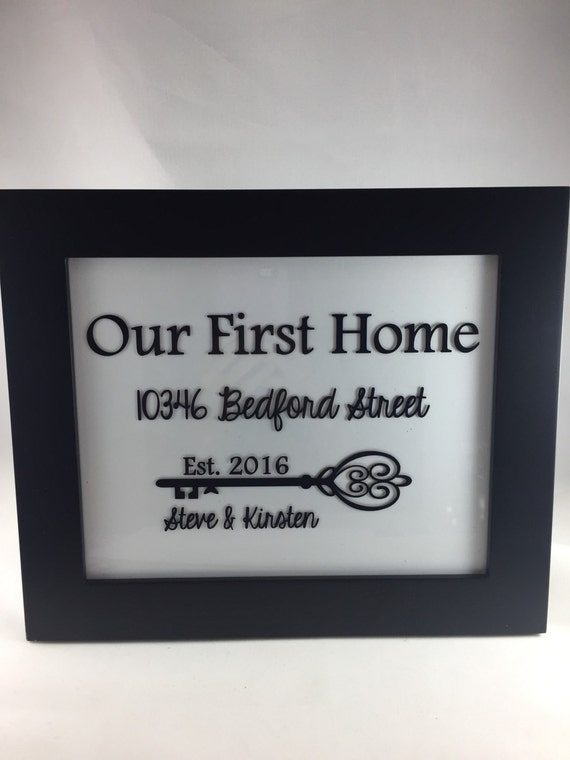 Our First Home Housewarming Gift Gift For New Homeowners