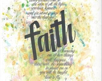 Faith-an uplifting statment when you need Faith.