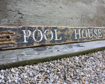 "Pool House Wood Beach Sign Rustic Distressed 36""  Wood Beach Decor"