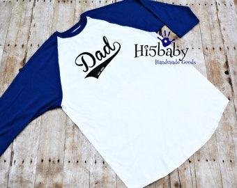 Personalized dad raglan shirt/baseball shirt/fathers day/papi/papa/dad/pops/raglan shirt/personalized t shirt/mens shirts