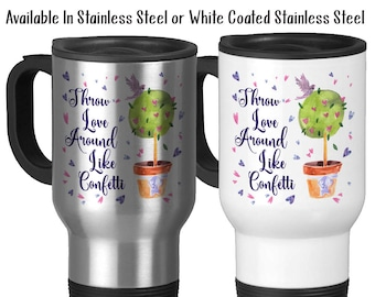 Travel Mug, Throw Love Around Like Confetti, Be Kind, Be Happy, Be Loving, Heart Art, Watercolor Hearts, Stainless Steel, 14 oz - Gift Idea