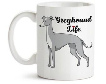 Coffee Mug, Greyhound Life, Greyhound Owner, I Love Greyhounds, Greyhound Dog, Greyhound Lover, Greyhounds, Gift Idea, Large Coffee Cup