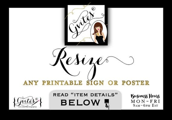 Resize any Gvites PRINTABLE  Instant Download SIGN