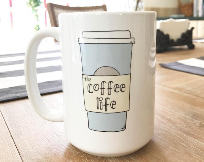 The Coffee Life Mug