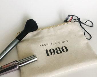 Fabulous Since Custom Makeup Bag Add your birth year, birthday gift, makeup bag, Mother's Day gift, fabulous, greenery