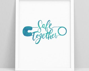 Safety Pin Movement - Safety Pin - safe place pin - You are safe with me - safe together - stronger together - instant download