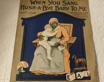 Black American When You Sang Hush-A-Bye Baby To Me Piano Sheet Music