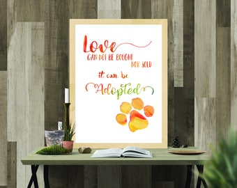 Printable - Love can be adopted