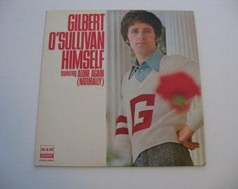 Gilbert O'Sullivan - Himself -  Featuring Alone Again (Naturally) - Circa 1972