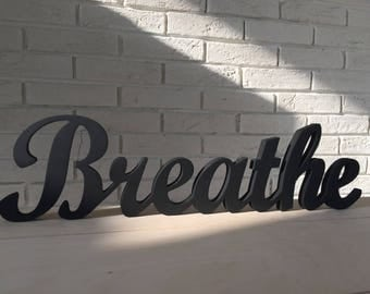 Breathe - Yoga Sign - Breathe Wood Sign- Shabby Chic Custom Sign - Breathe- Just Breathe -