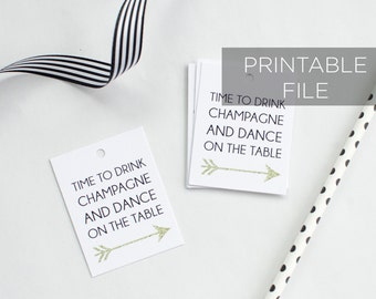 Time to Drink Champagne and Dance on the Table printable tags, Champagne Favor Tags, Downloadable printable favor tags, INSTANT DOWNLOAD