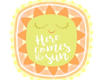 Here comes the sun wall art