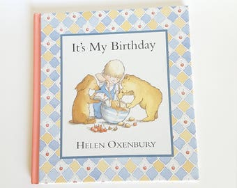 It's My Birthday Storybook  By Heken Oxenbury, Children's Book, Child's Storybook,  Collectable, Learning Tool