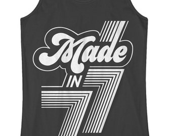 Made in 1977 Women's Racerback Tank Top 40th Birthday Party Born In '77 - TA_00399