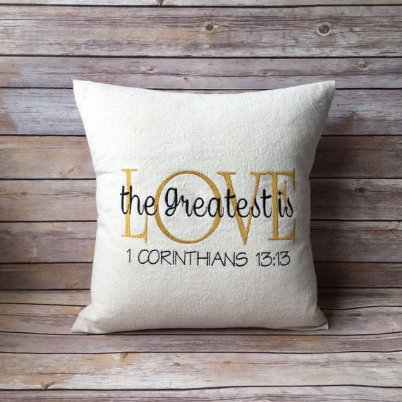 Throw Pillows With Scripture : Scripture Throw Pillow Corinthians-The Greatest of these is