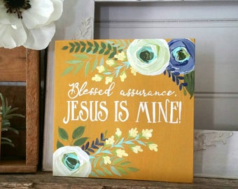 Blessed Assurance Jesus is Mine - hand painted wood sign