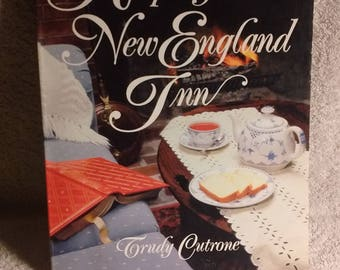 Recipes From a New England Inn by Trudy Cutrone c 1992 first edition