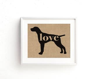 German Shorthaired Pointer / GSP Love - Burlap Dog Breed Wall Art Decor Print - Gift for Dog Lovers - Can Be Personalized w/ Name (101p)