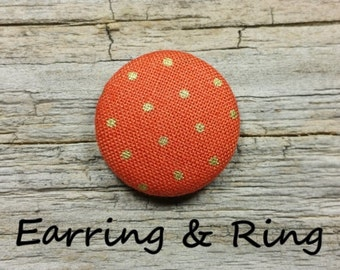 orange and gold polka dot fabric covered button earrings, fabric covered button clip on earrings, fabric covered button ring, fall earrings