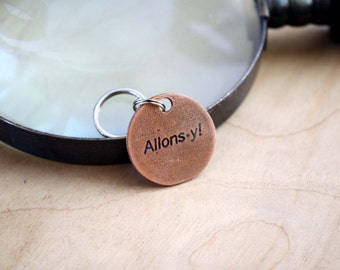 Allons-y! - Pet Tags - Pet ID Tag - Dog Tag - Dog Tags - Custom Pet Tag - Custom Dog Tag - Geek Pet - Time Lord - Doctor Who Fan