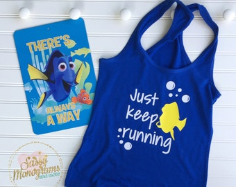 Just Keep Running Racerback Tank Top  RunDisney Finding Dory Finding Nemo Disney Vacation Shirt Disney Apparel Disney Clothing
